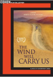 The Wind Will Carry Us  Cast: Behzad Dorani, Bahman Ghobadi  Director: Abbas Kiarostami [Blu-ray available on Amazon]