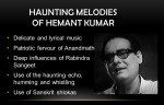 Simple, Soulful, Sublime: The Music of Hemant Kumar