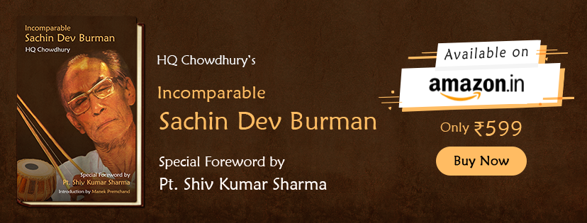 INCOMPARABLE SACHIN DEV BURMAN By HQ Chowdhury
