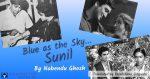 Blue as the Sky… Sunil
