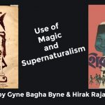 Use of Magic and Supernaturalism in Goopy Gyne Bagha Byne and Hirak Rajar Deshe