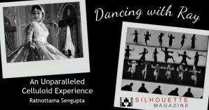 Dancing with Satyajit Ray