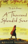 A Thousand Splendid Suns by Khaled Hosseini. Buy from Amazon
