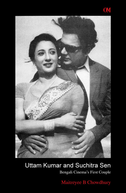 Uttam Kumar and Suchitra Sen- Bengali Cinema's First Couple