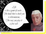 Learning Quote on Life by Jawaharlal Nehru