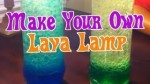 How To Make A Lava Lamp - Easy Science Experiments