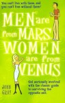 Men Are From Mars, Women Are From Venus (Get Seriously Involved with the Classic Guide to Surviving the Opposite Sex)