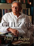 Half a Rupee Stories By Gulzar