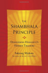 The-Shambhala-Principle-Discovering-Humanitys-Hidden-Treasure