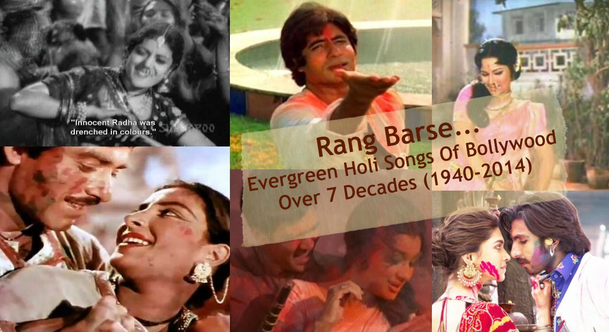 Evergreen Holi Songs Of Bollywood (1953-2014)