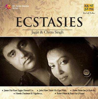 Ecstasies - Chitra Singh and Jagjit Singh