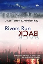 Rivers Run Back: A Bewitchingly Narrated Story of Intrigue and Crime