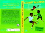 Miracles Do Happen: Against All Odds Book Review