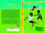 Against All Odds by Ramendra Kumar