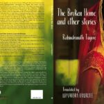 The Broken Home and Other Stories: Must Read Collection of Translated Tagore Stories