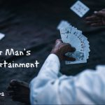 The Poor Man's Rich Entertainment