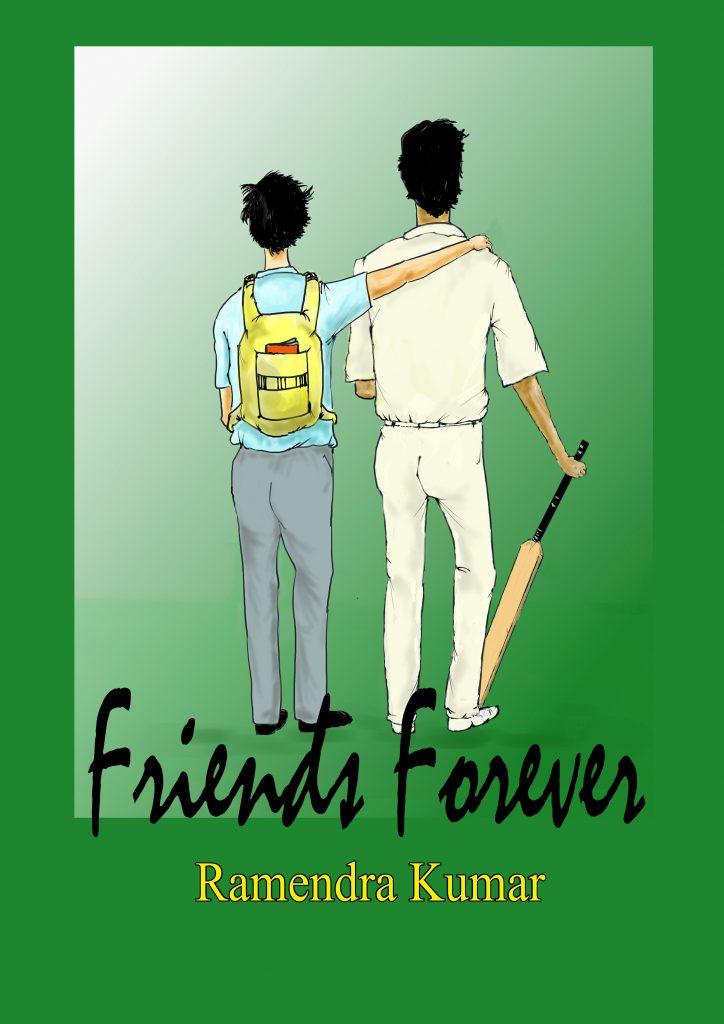 Friends Forever by Ramendra Kumar
