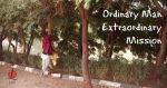 Ordinary Man Extraordinary Mission