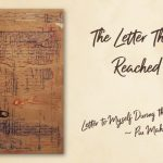 8 the letter than never reached home - Letter to Myself During the Days of Corona