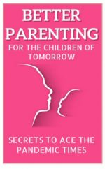 For a Smarter & Happier Parenting Experience