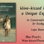 WINE KISSED POEMS INTERVIEW