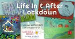 My Life In and After Lockdown - Visual Arts at Laurel High Global School