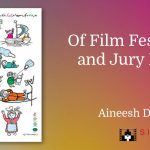 Of Film Festivals and Jury Duty