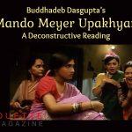 Buddhadeb Dasgupta Mando Meyer Upakhyan